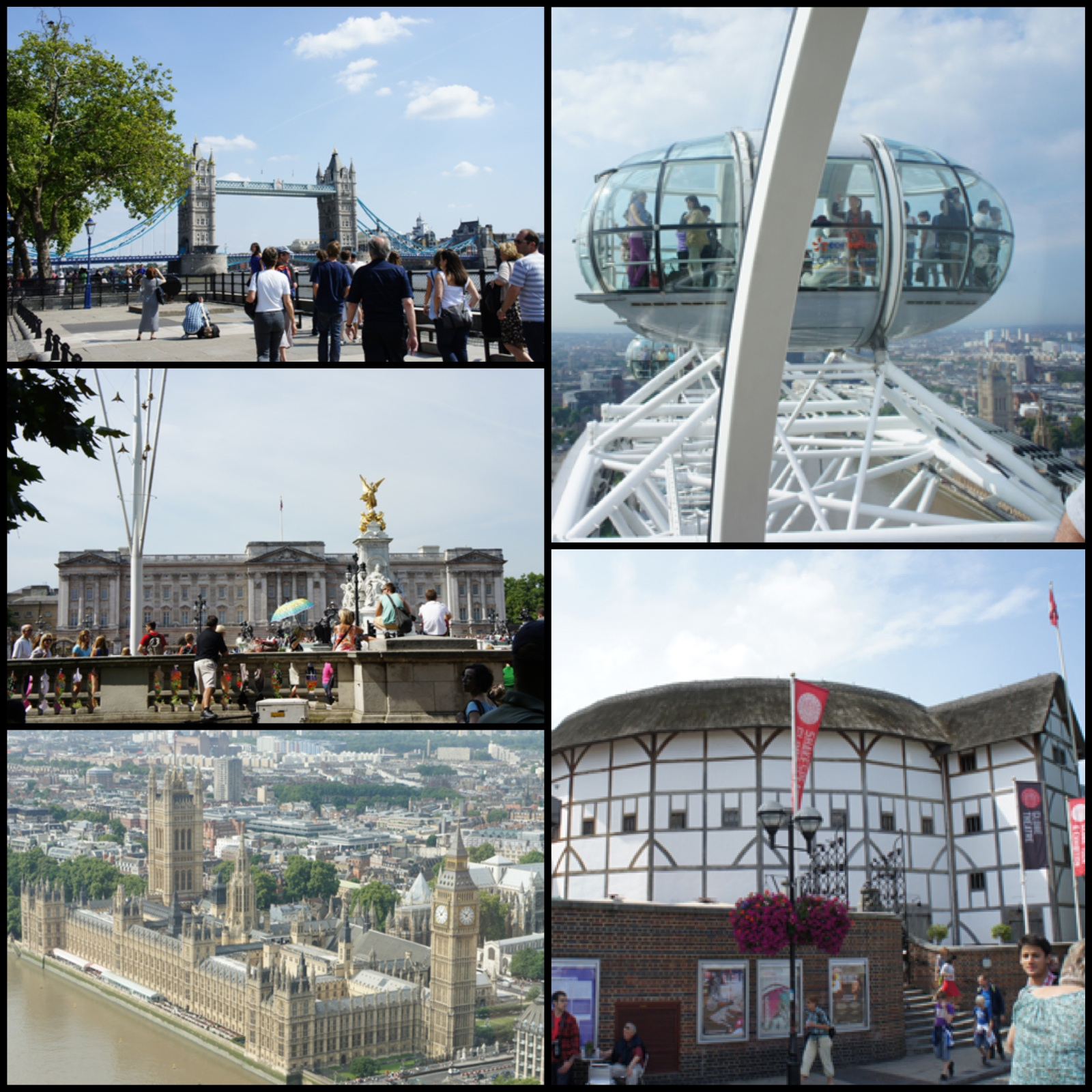 1. Across the river looking at Tower Bridge. 2. At the front gates of Buckingham Palace. 3. This is a birds eye-view of Big Ben and the Parliament buildings. 4. A pod on The London Eye. 5. The Globe Theatre on a beautiful summer's morning
